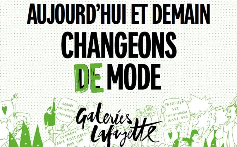 "Campagne de greenwashing ""changeons de mode"" des Galeries Lafayette"