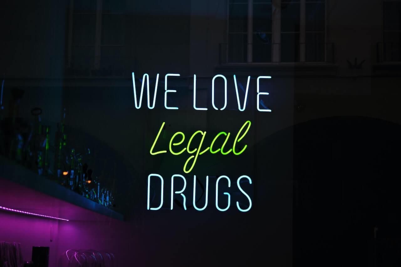 we love legal drugs neon light