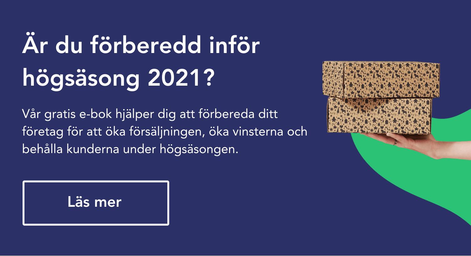 Är du förberedd inför högsäsong 2021